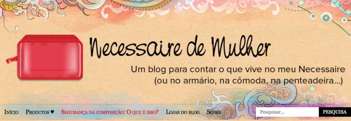 ScreenShot Necessaire de Mulher - Blog em Destaque